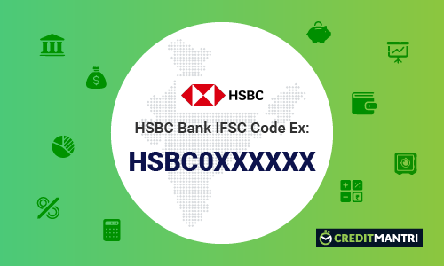HSBC Bank IFSC Code, HSBC Bank MICR Code & Branches in India